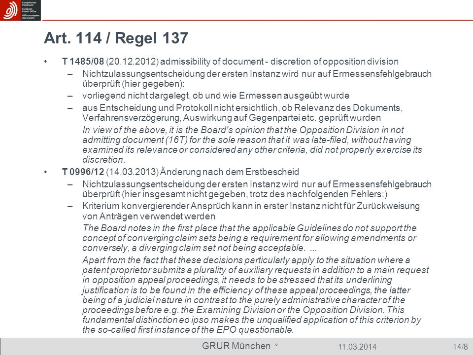 Art. 114 / Regel 137 T 1485/08 (20.12.2012) admissibility of document - discretion of opposition division.
