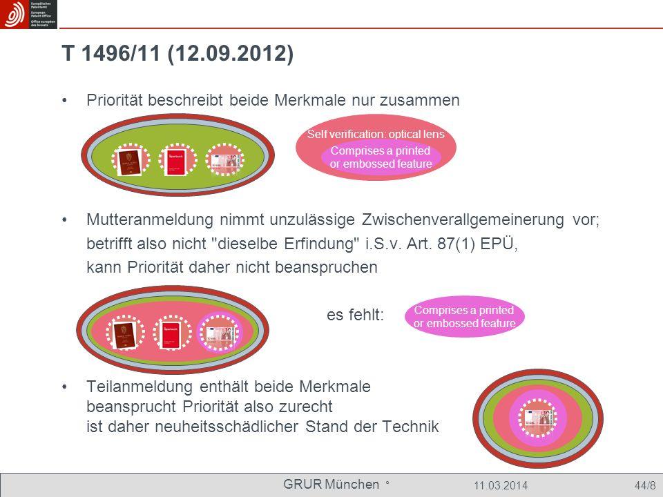 T 1496/11 (12.09.2012) Priorität beschreibt beide Merkmale nur zusammen. Mutteranmeldung nimmt unzulässige Zwischenverallgemeinerung vor;