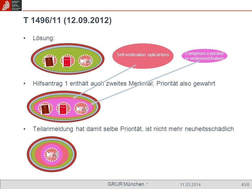 T 1496/11 (12.09.2012) Lösung: Hilfsantrag 1 enthält auch zweites Merkmal; Priorität also gewahrt.
