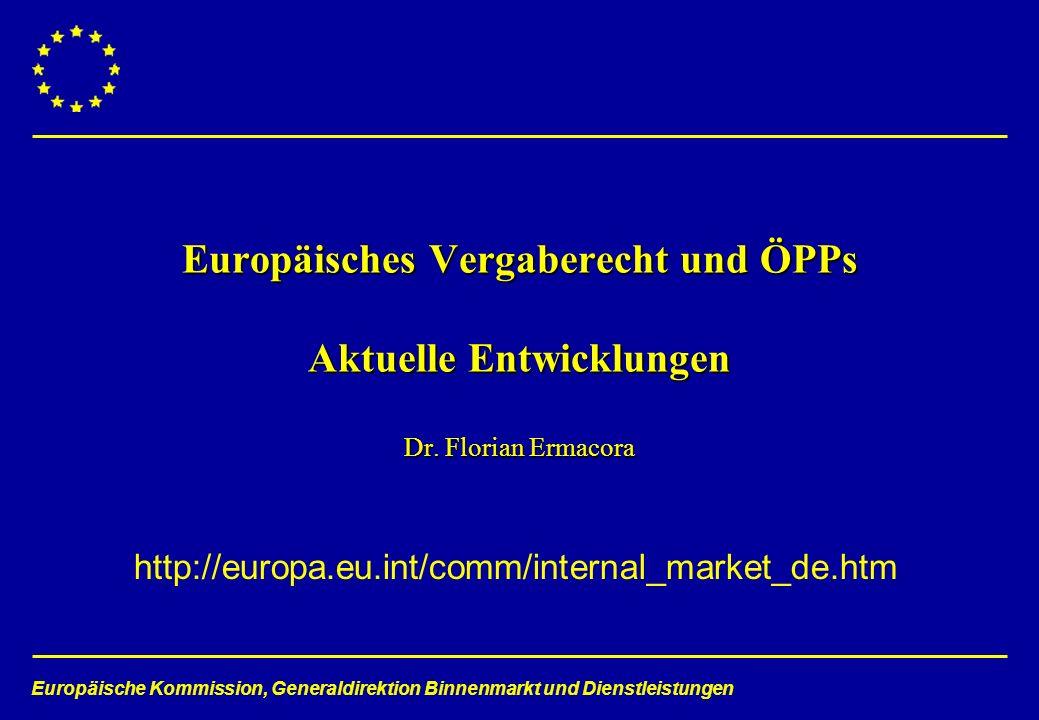 Europäisches Vergaberecht und ÖPPs Aktuelle Entwicklungen Dr