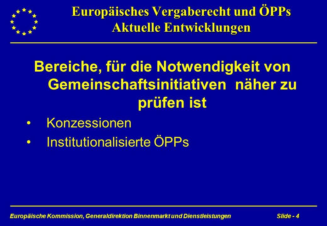 Europäisches Vergaberecht und ÖPPs Aktuelle Entwicklungen
