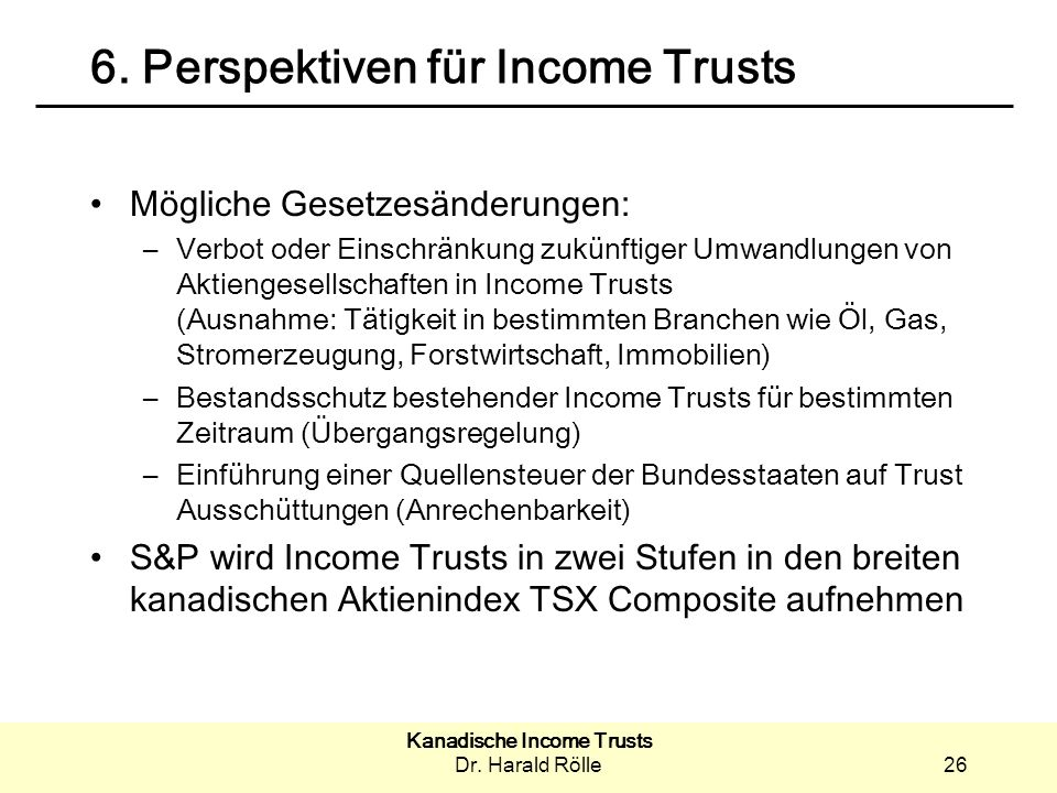 6. Perspektiven für Income Trusts