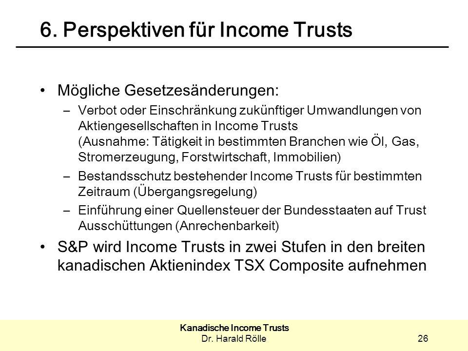 6. Perspektiven für Income Trusts