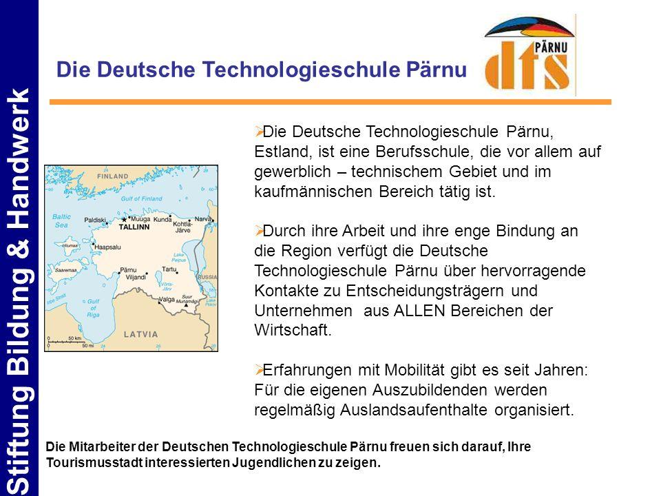 Die Deutsche Technologieschule Pärnu