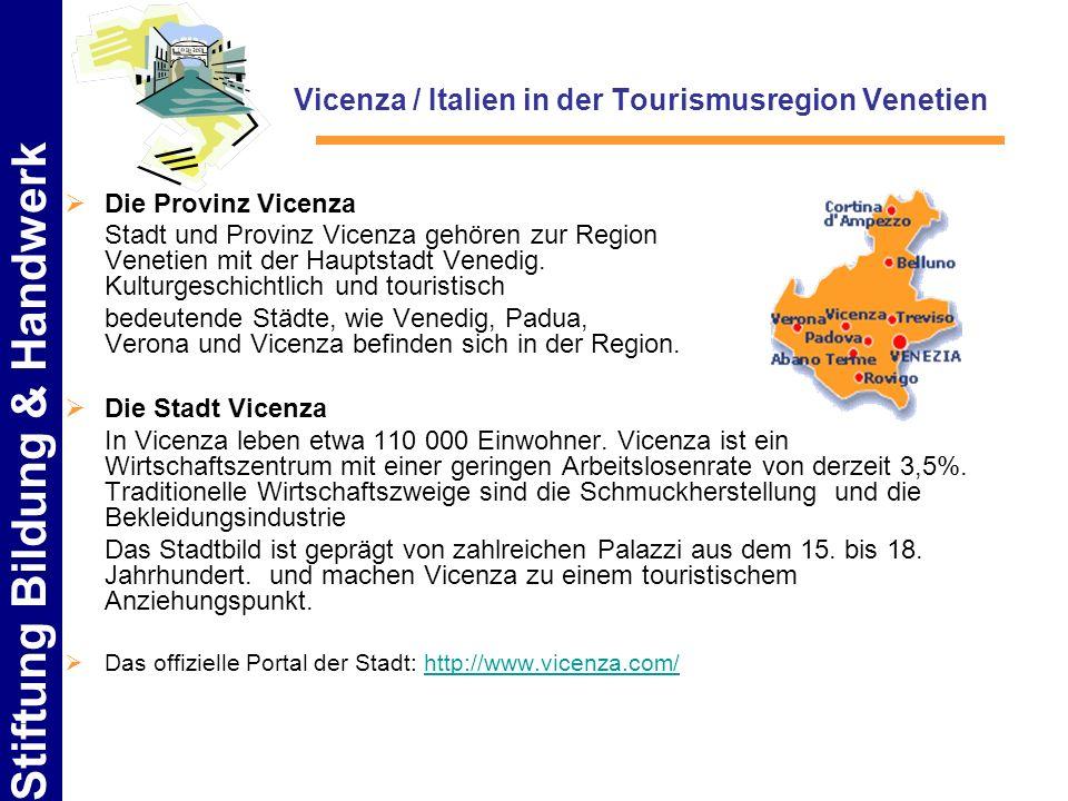 Vicenza / Italien in der Tourismusregion Venetien