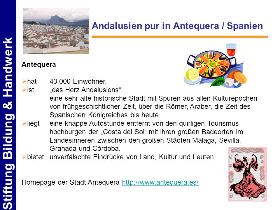 Andalusien pur in Antequera / Spanien
