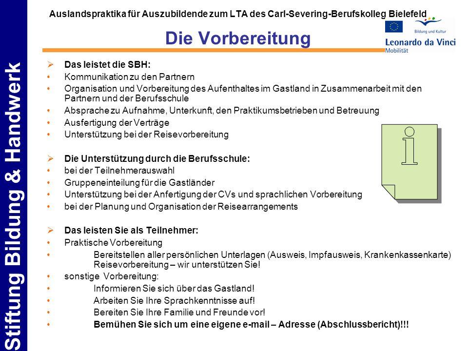 Auslandspraktika für Auszubildende zum LTA des Carl-Severing-Berufskolleg Bielefeld Die Vorbereitung