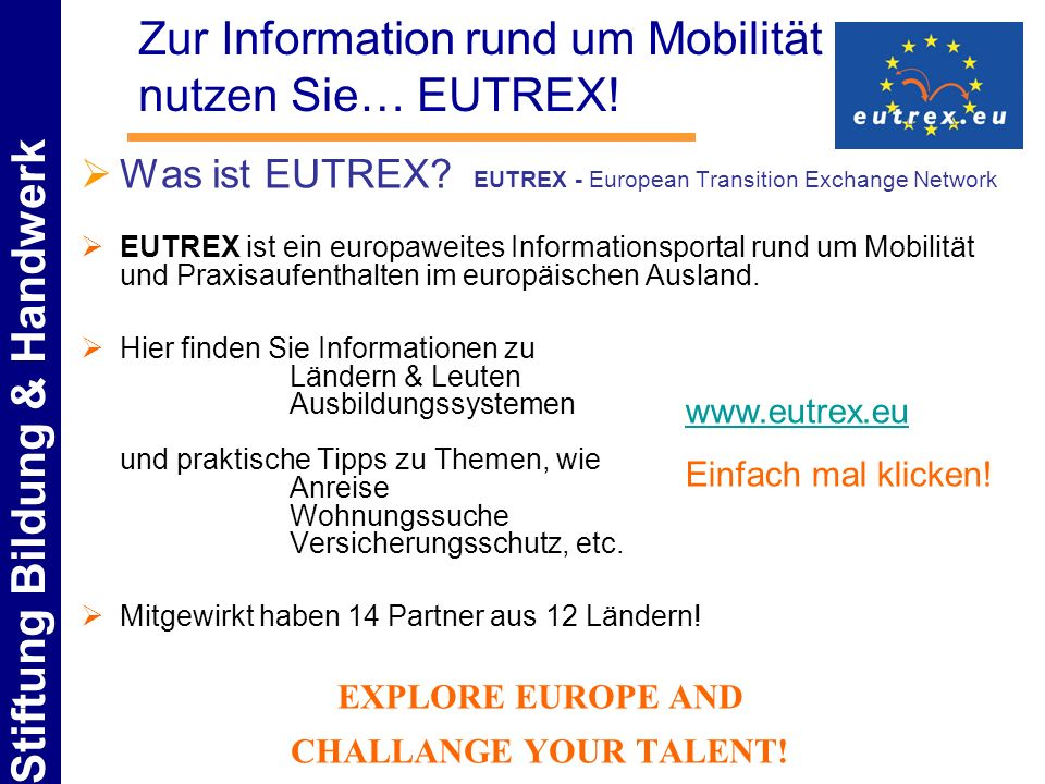 Zur Information rund um Mobilität nutzen Sie… EUTREX!