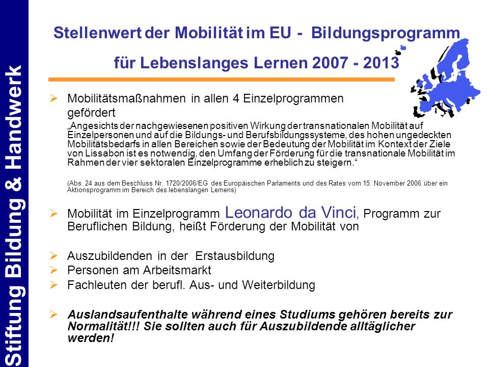 Stellenwert der Mobilität im EU - Bildungsprogramm für Lebenslanges Lernen 2007 - 2013