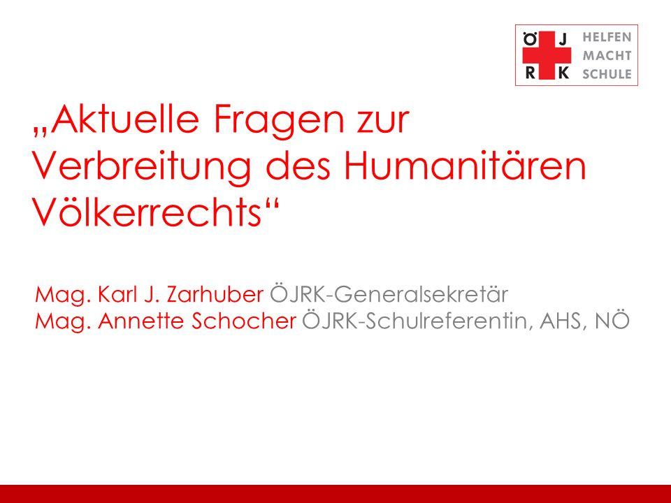 """Aktuelle Fragen zur Verbreitung des Humanitären Völkerrechts"