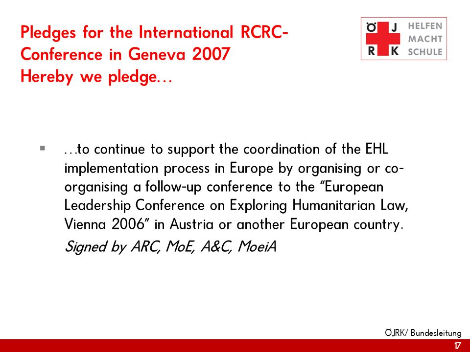 Pledges for the International RCRC-Conference in Geneva 2007 Hereby we pledge…