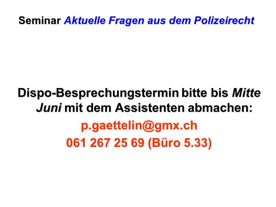 Seminar Aktuelle Fragen aus dem Polizeirecht