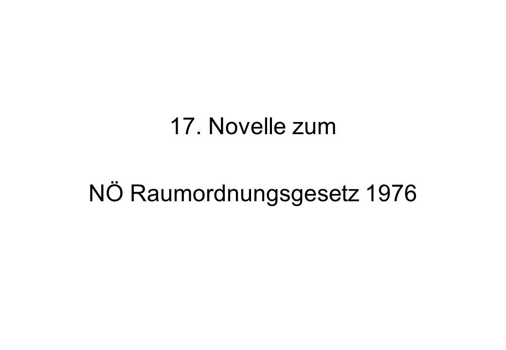 17. Novelle zum NÖ Raumordnungsgesetz 1976
