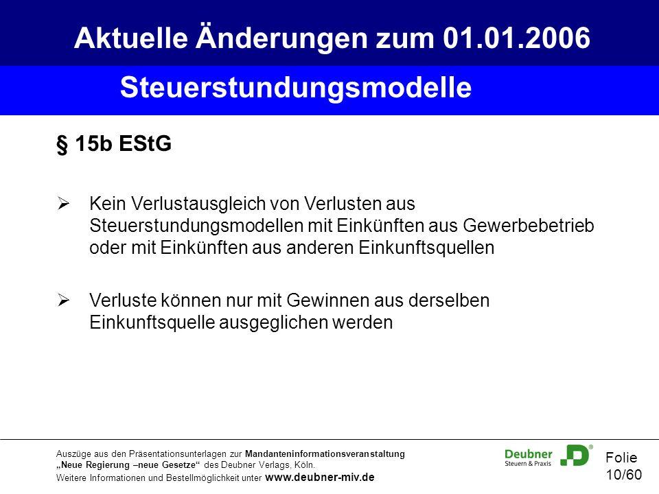 Aktuelle Änderungen zum 01.01.2006 Steuerstundungsmodelle