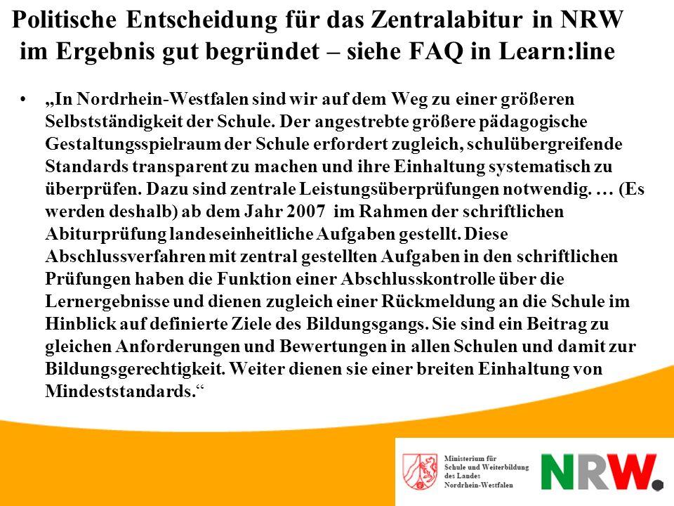 Politische Entscheidung für das Zentralabitur in NRW im Ergebnis gut begründet – siehe FAQ in Learn:line