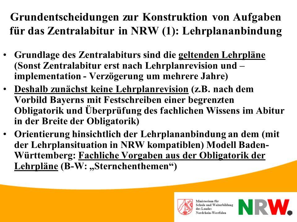 Grundentscheidungen zur Konstruktion von Aufgaben für das Zentralabitur in NRW (1): Lehrplananbindung