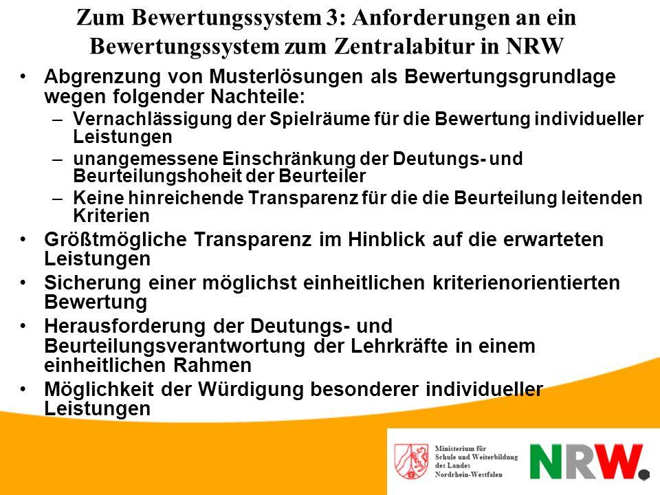 Zum Bewertungssystem 3: Anforderungen an ein Bewertungssystem zum Zentralabitur in NRW