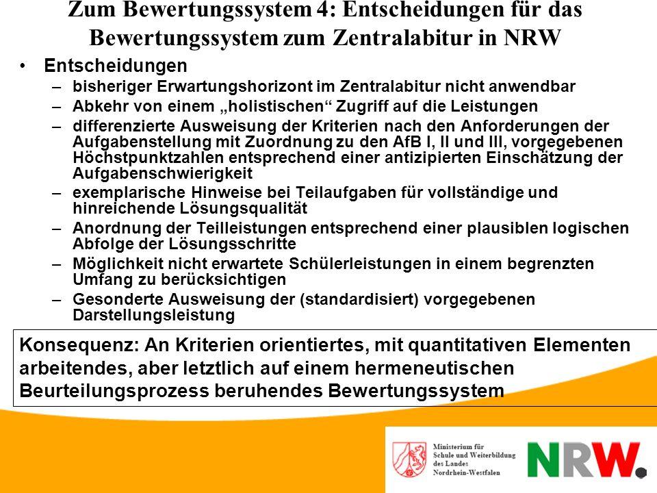 Zum Bewertungssystem 4: Entscheidungen für das Bewertungssystem zum Zentralabitur in NRW
