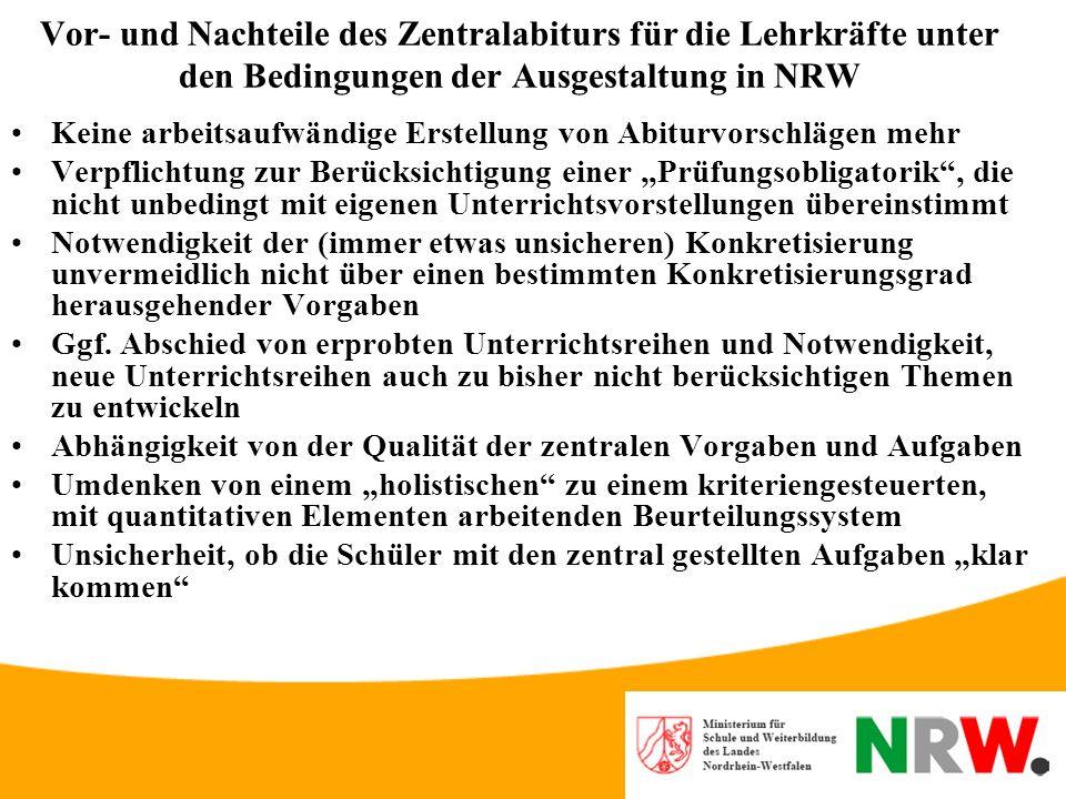 Vor- und Nachteile des Zentralabiturs für die Lehrkräfte unter den Bedingungen der Ausgestaltung in NRW