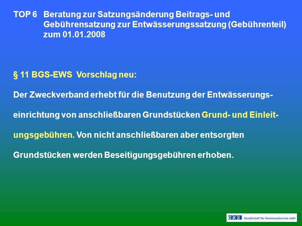 § 11 BGS-EWS Vorschlag neu: