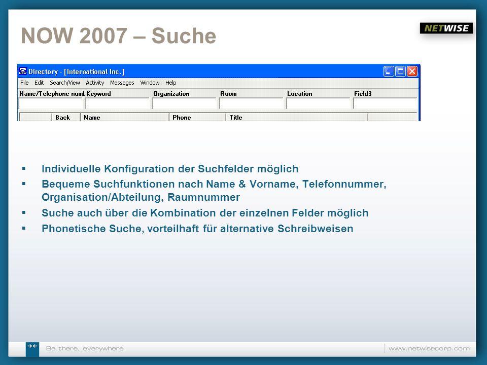 NOW 2007 – Suche Individuelle Konfiguration der Suchfelder möglich