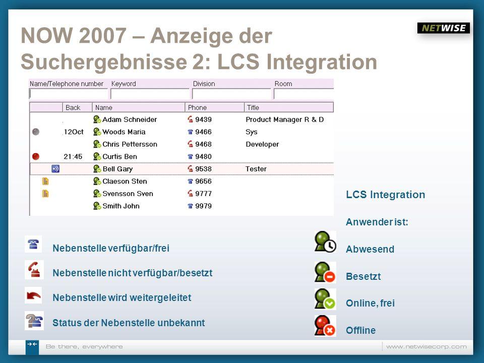 NOW 2007 – Anzeige der Suchergebnisse 2: LCS Integration