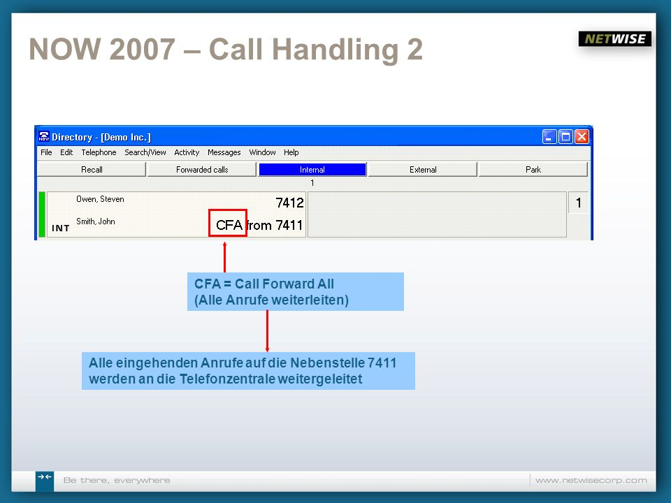 NOW 2007 – Call Handling 2 CFA = Call Forward All (Alle Anrufe weiterleiten)