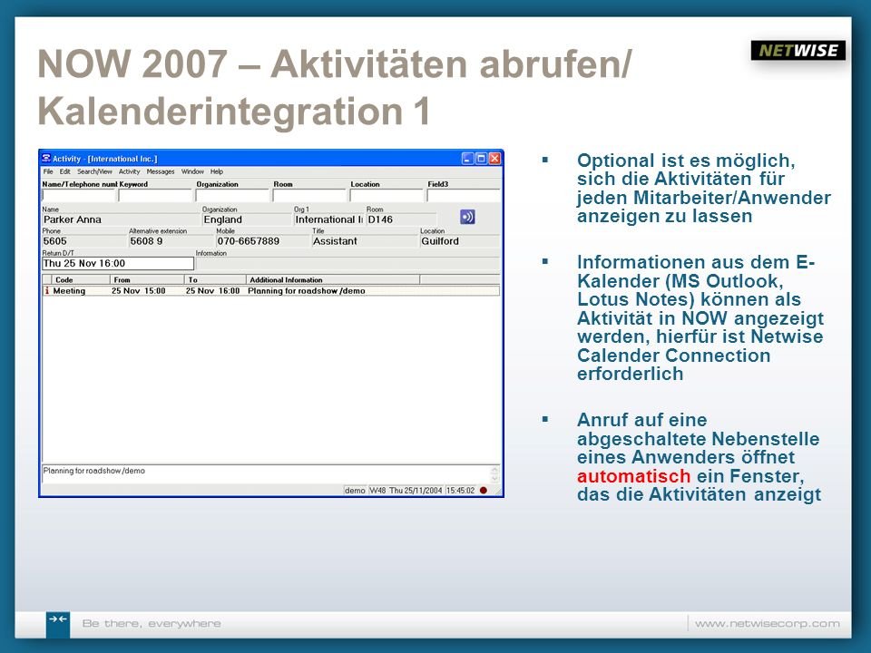 NOW 2007 – Aktivitäten abrufen/ Kalenderintegration 1