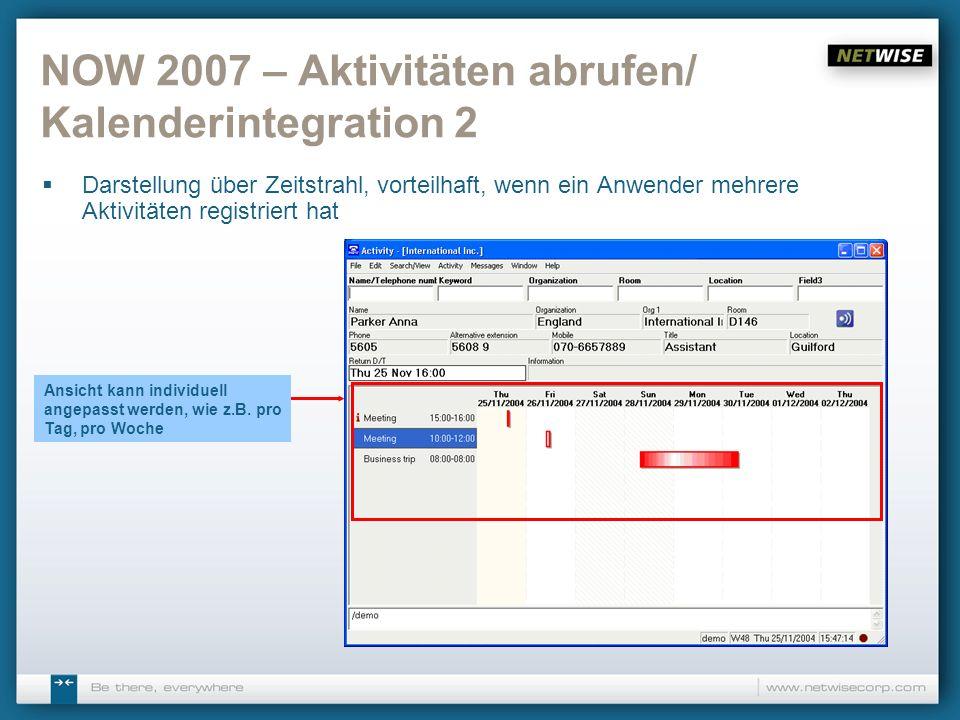 NOW 2007 – Aktivitäten abrufen/ Kalenderintegration 2