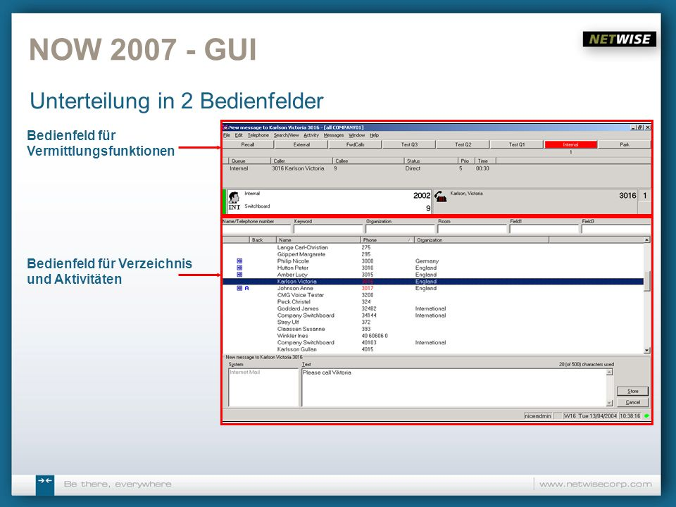 NOW 2007 - GUI Unterteilung in 2 Bedienfelder
