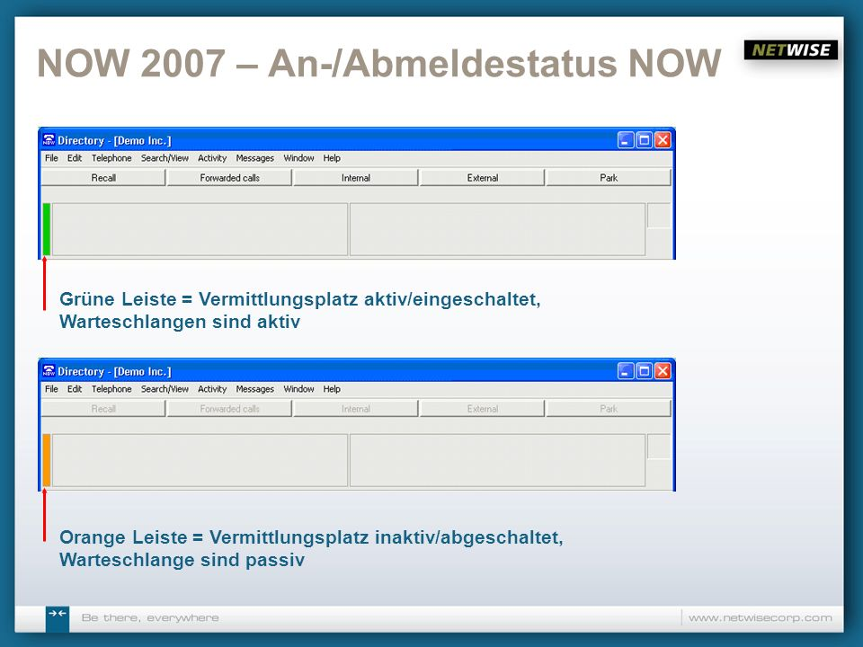 NOW 2007 – An-/Abmeldestatus NOW