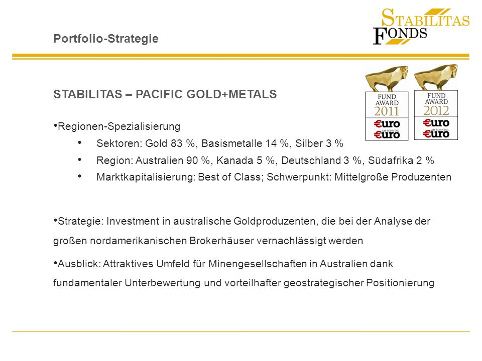 STABILITAS – PACIFIC GOLD+METALS