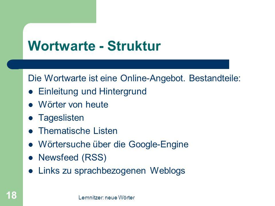 Wortwarte - Struktur Die Wortwarte ist eine Online-Angebot. Bestandteile: Einleitung und Hintergrund.