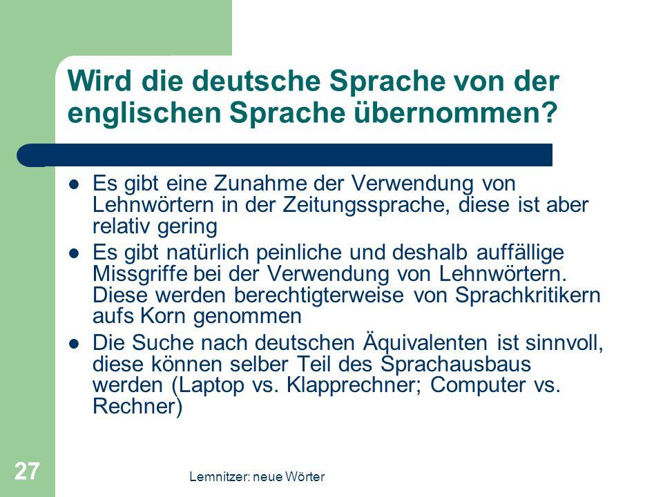 Wird die deutsche Sprache von der englischen Sprache übernommen