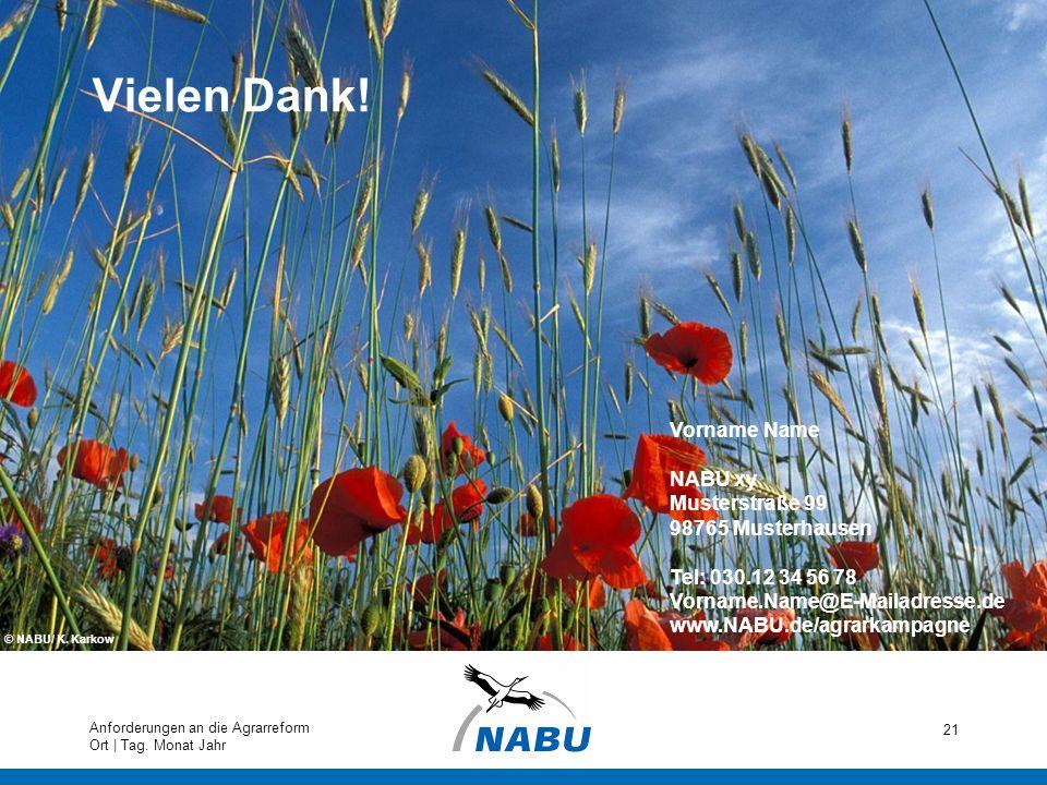 Vielen Dank! Vorname Name NABU xy Musterstraße 99 98765 Musterhausen