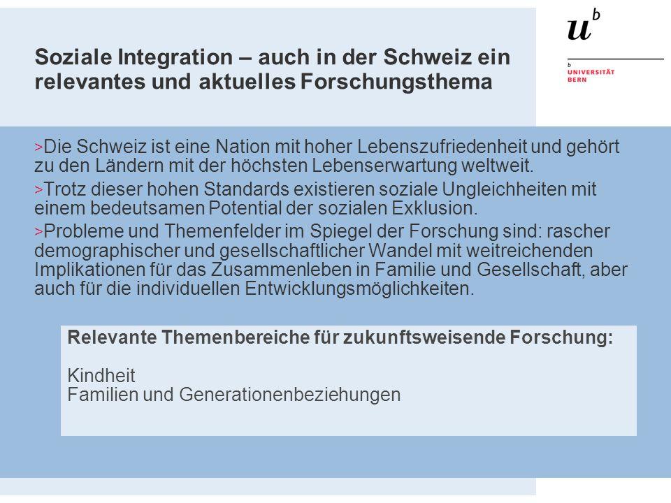 Soziale Integration – auch in der Schweiz ein relevantes und aktuelles Forschungsthema