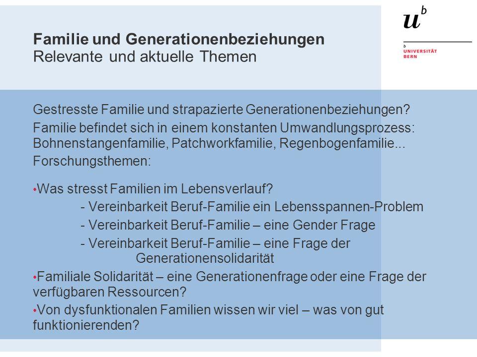 Familie und Generationenbeziehungen Relevante und aktuelle Themen