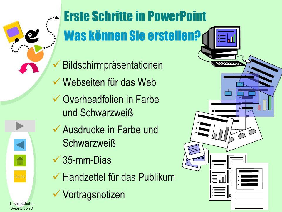 Erste Schritte in PowerPoint Was können Sie erstellen