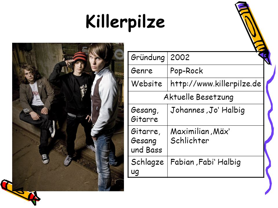 Killerpilze Gründung 2002 Genre Pop-Rock Website