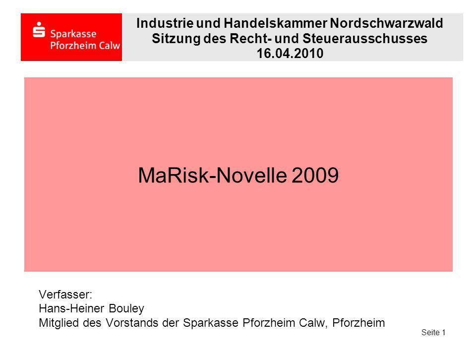 MaRisk-Novelle 2009 Industrie und Handelskammer Nordschwarzwald