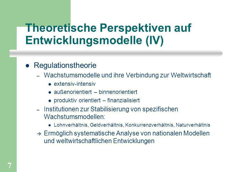 Theoretische Perspektiven auf Entwicklungsmodelle (IV)