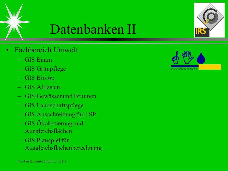 GIS Datenbanken II Fachbereich Umwelt GIS Baum GIS Grünpflege
