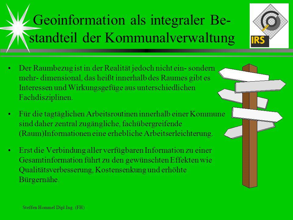 Geoinformation als integraler Be-standteil der Kommunalverwaltung