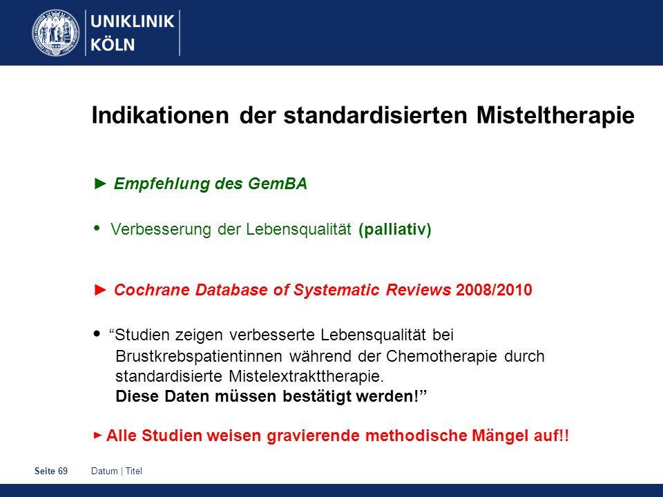 Indikationen der standardisierten Misteltherapie