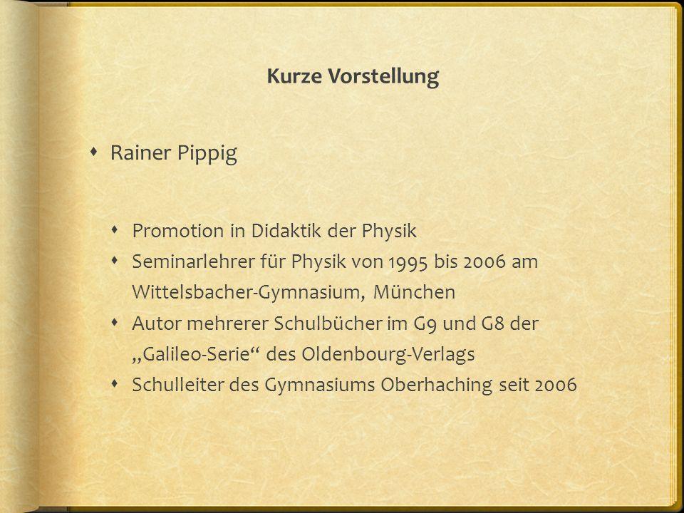 Kurze Vorstellung Rainer Pippig Promotion in Didaktik der Physik