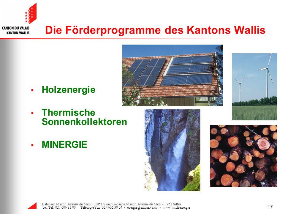 Die Förderprogramme des Kantons Wallis