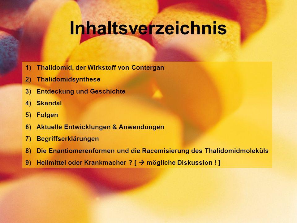 Inhaltsverzeichnis Thalidomid, der Wirkstoff von Contergan