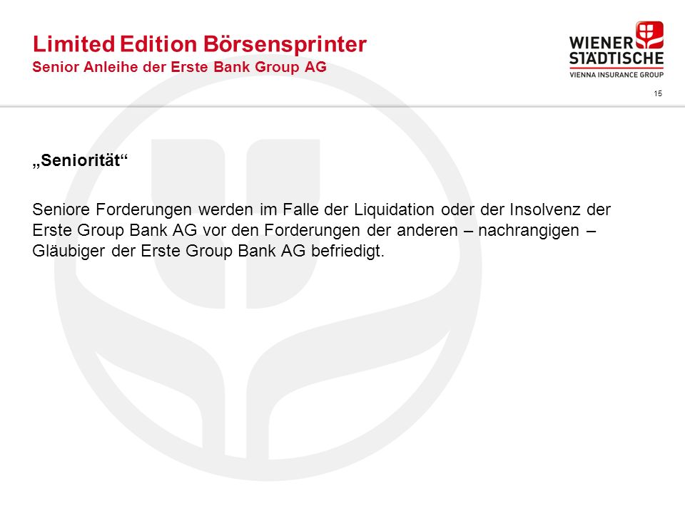 Limited Edition Börsensprinter Senior Anleihe der Erste Bank Group AG