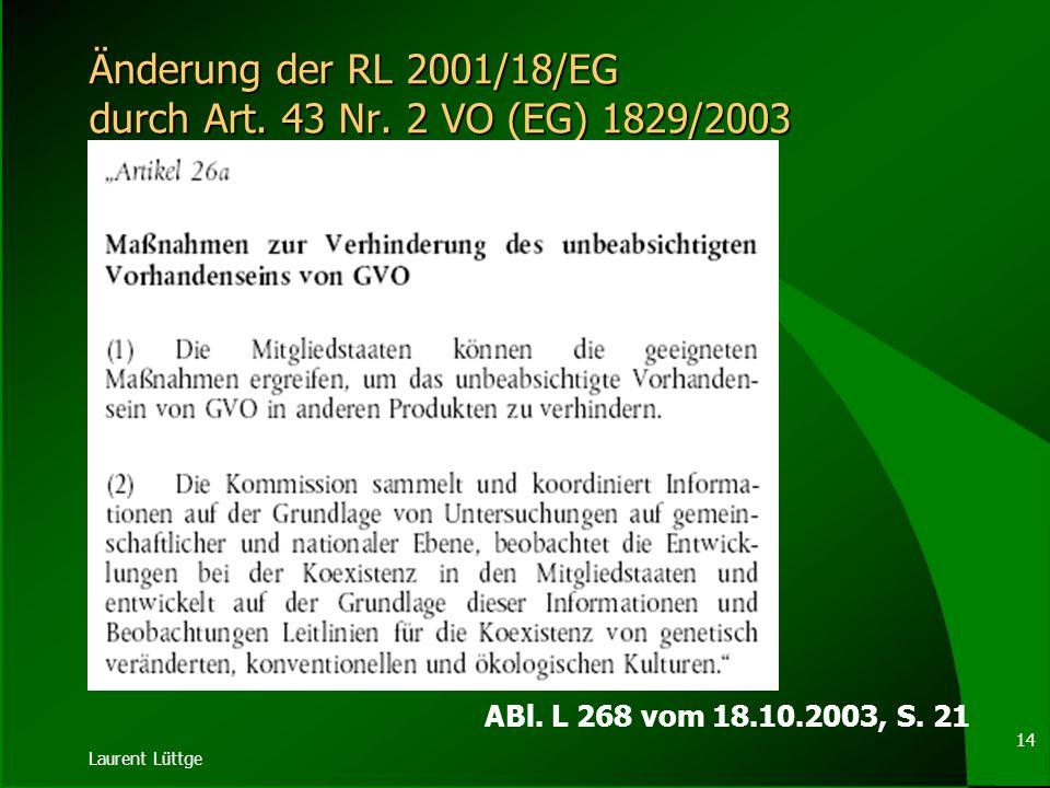 Änderung der RL 2001/18/EG durch Art. 43 Nr. 2 VO (EG) 1829/2003