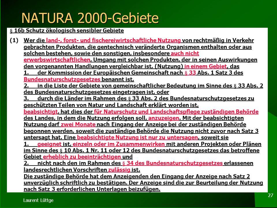NATURA 2000-Gebiete § 16b Schutz ökologisch sensibler Gebiete